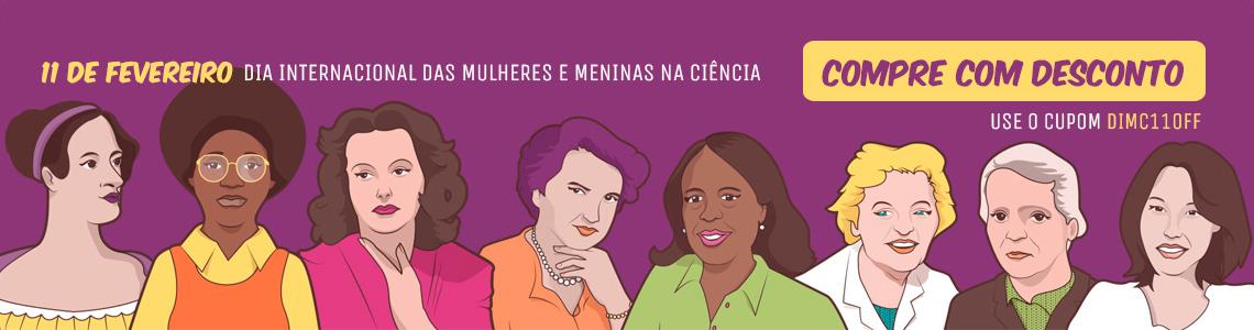 11/02 - Dia Internacional das Mulheres na Ciência
