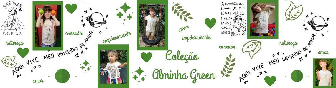 Coleção Alminha Green