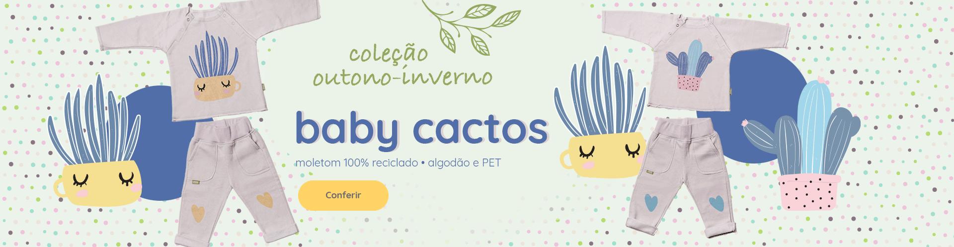 Coleção Baby Cactos