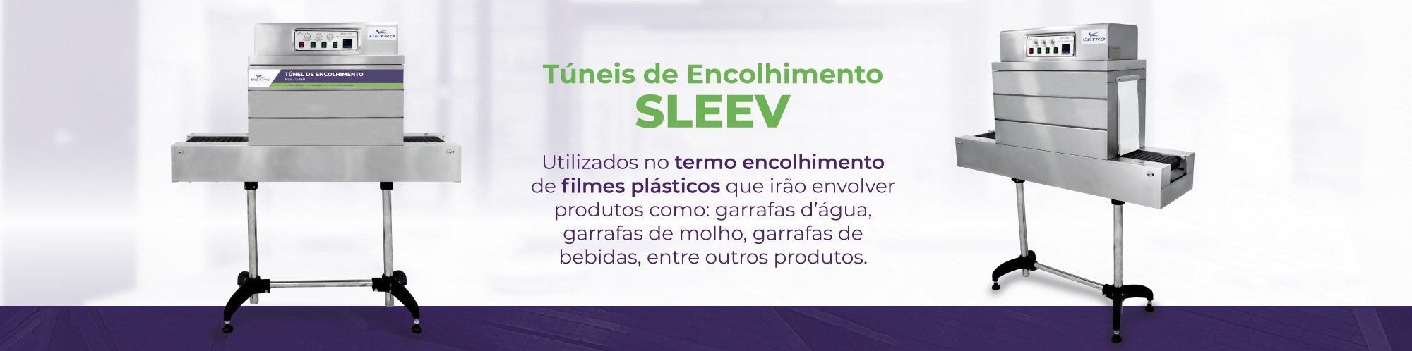 Categorias - Túnel de Encolhimento Sleev