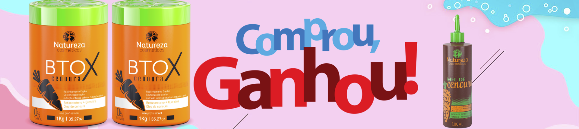 COMPROU GANHOU - BTOX = MEL