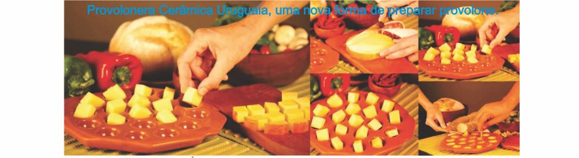 Provolonera cerâmica Uruguaia