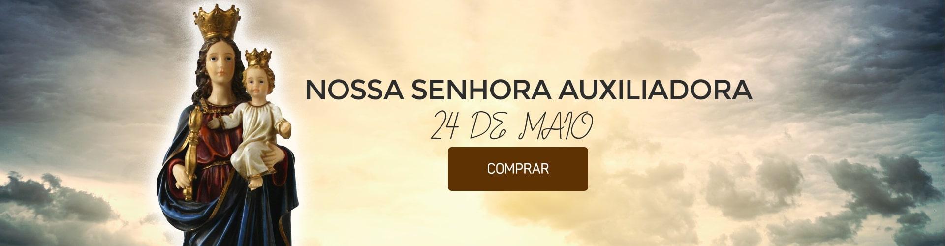 24 de Maio - Nossa Senhora Auxiliadora