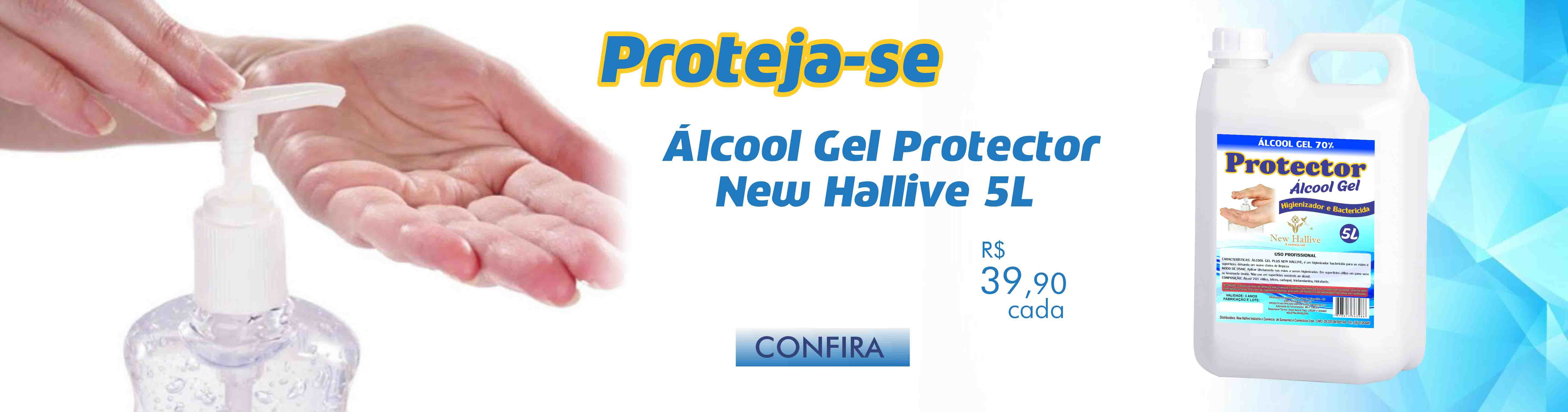 Álcool Gel Protector New Hallive 5 Litros