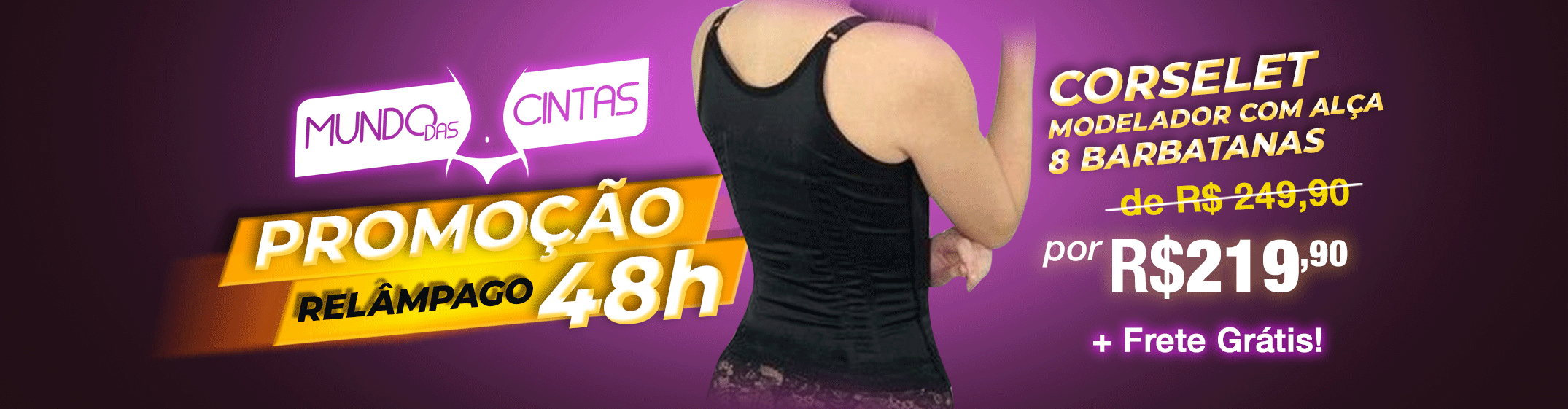 Promocao 48 hrs Corselet