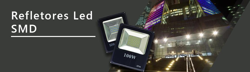 REFLETORES LED SMD OU MICROLED