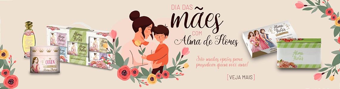 Dia das Mães Alma de Flores