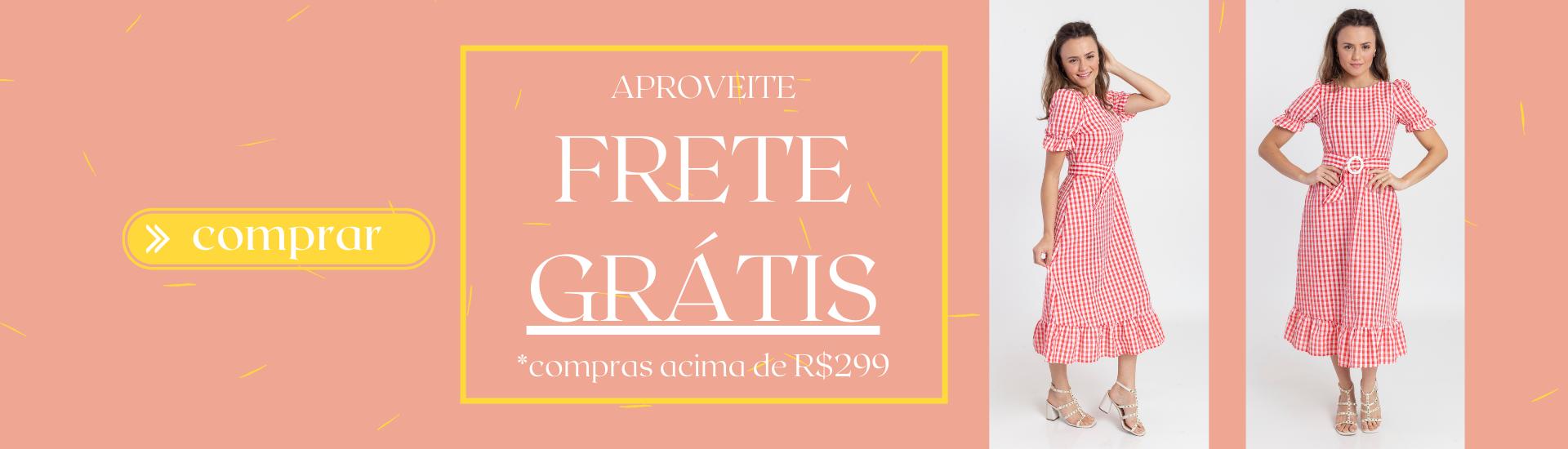 FRETE GRÁTIS R$299