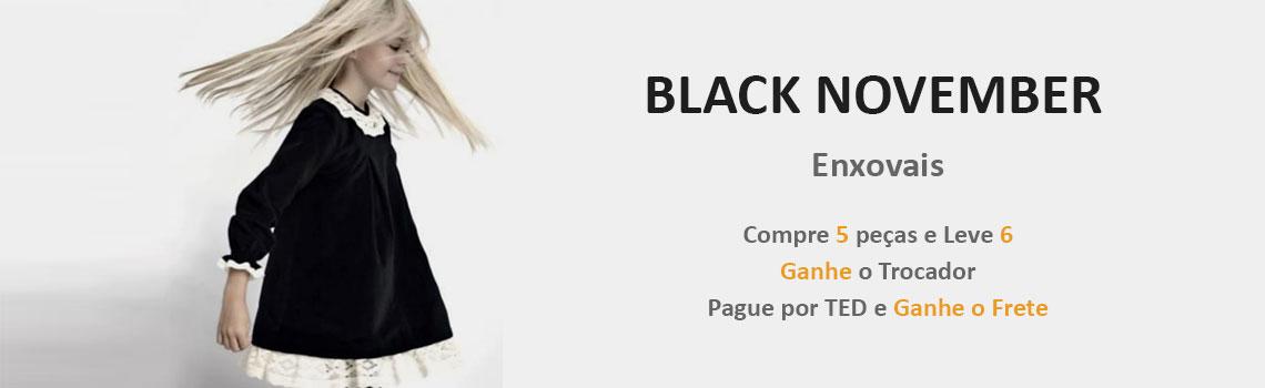 Black Novembro - Enxovais