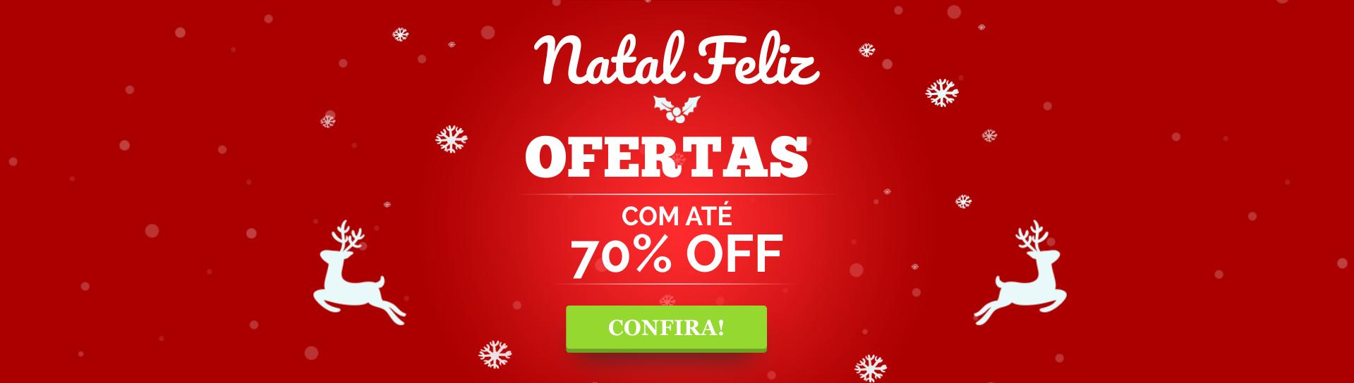 Natal Feliz com Presentes e Ofertas com até 70% de Desconto.