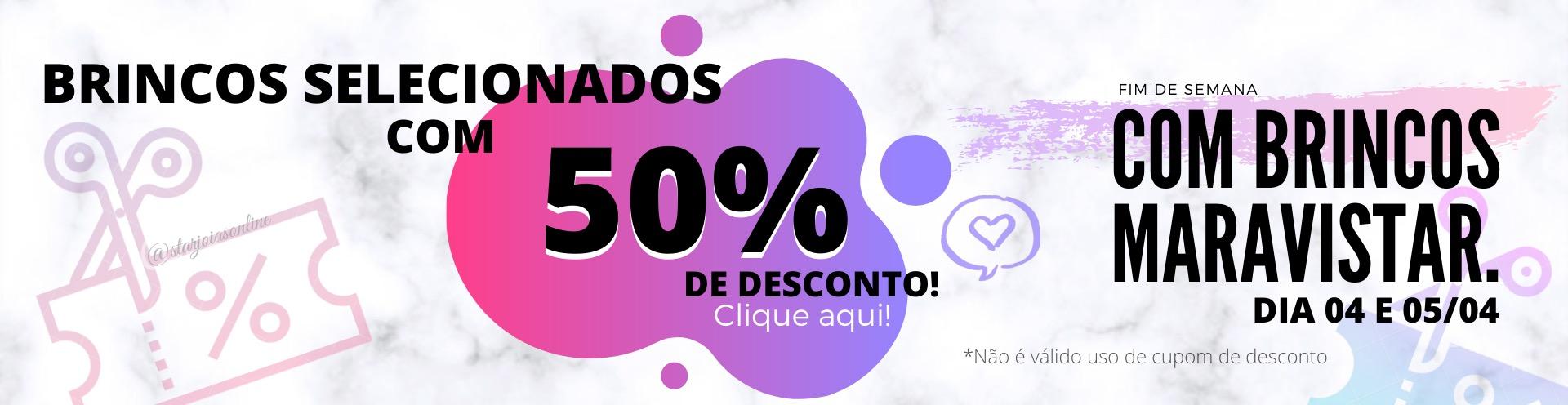BRINCOS50%OFF