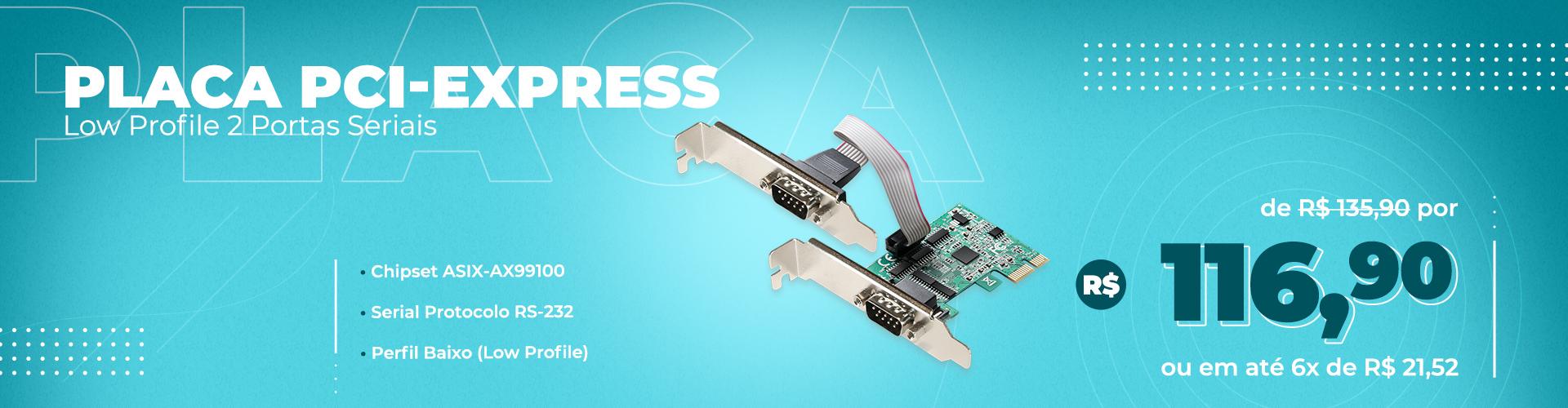 Placa PCI-Express Low Profile