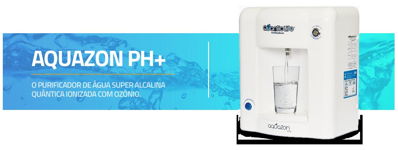Purificador de água Ph+ Com ozonio Quantic Life