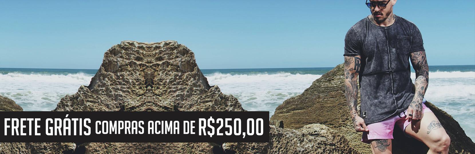 Frete grátis acima de R$250,00
