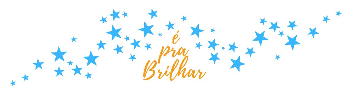 É Pra Brilhar