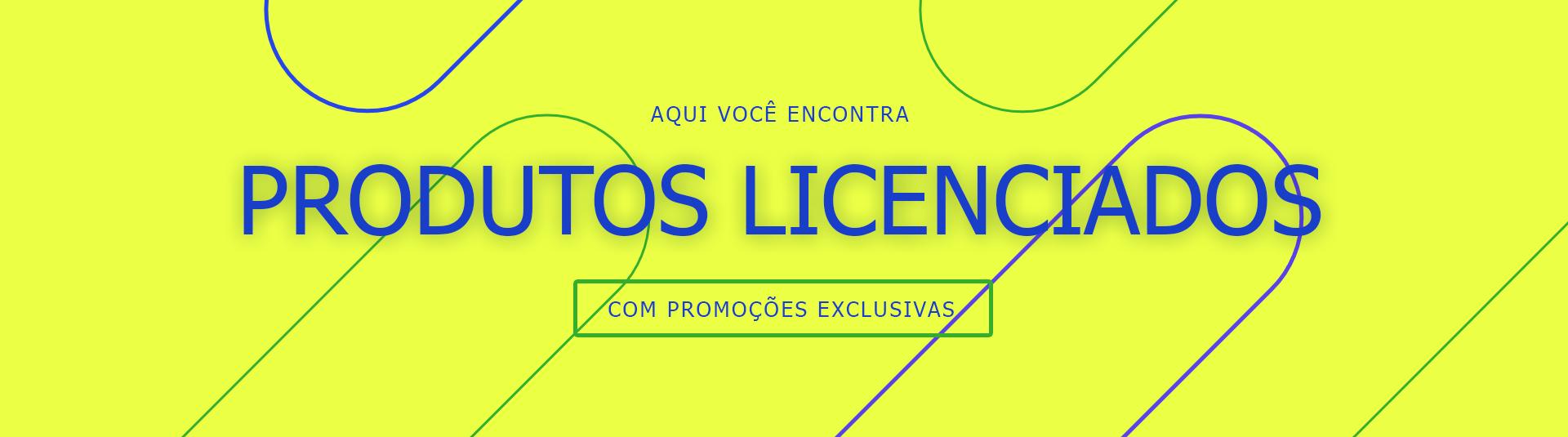 Produtos Licenciados