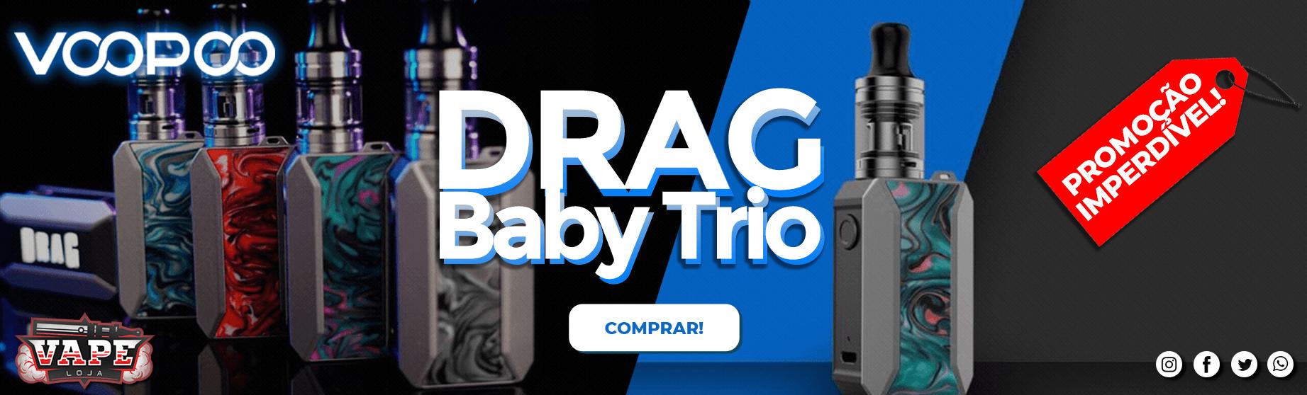 DRAG BABY TRIO