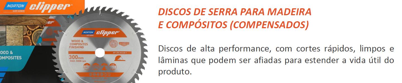 Lançamento Discos de Serra para Madeira e Compósitos (Compensados) Norton Clipper