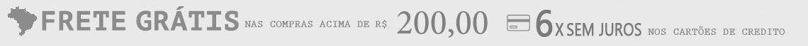 6X SEM JUROS 200 FRETE