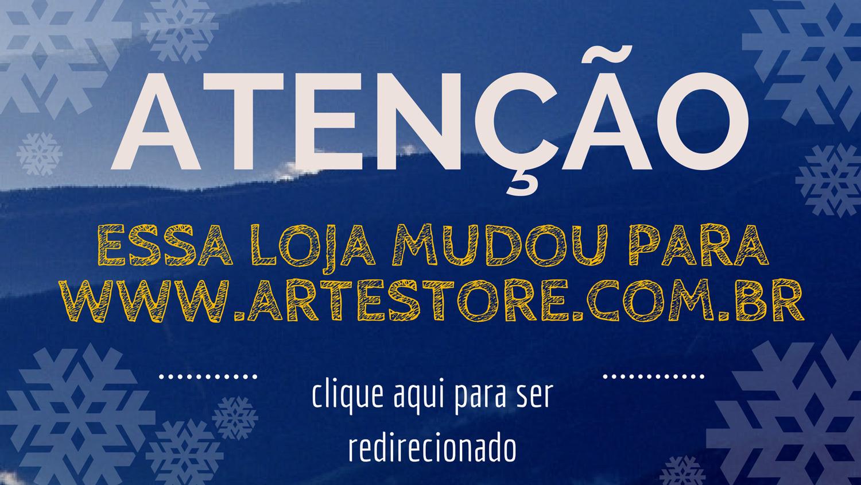 A Artestore está de loja nova, clique aqui