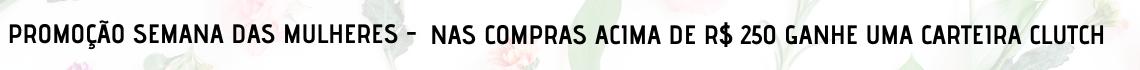 Promoção Semana das Mulheres Tarja