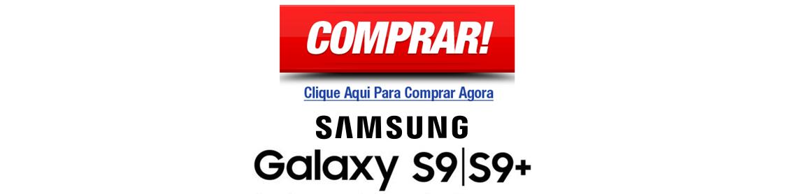 BOTAO COMPRAR  SAMSUNG S9