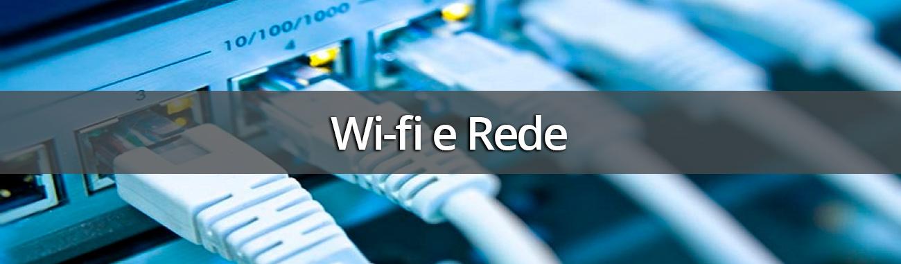 Wi-fi e Redes