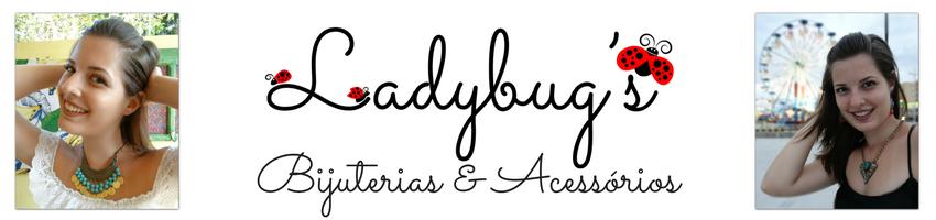 Ladybug's Bijuterias & Acessórios