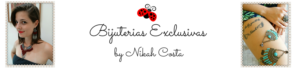Bijuterias Exclusivas By Nikah Costa
