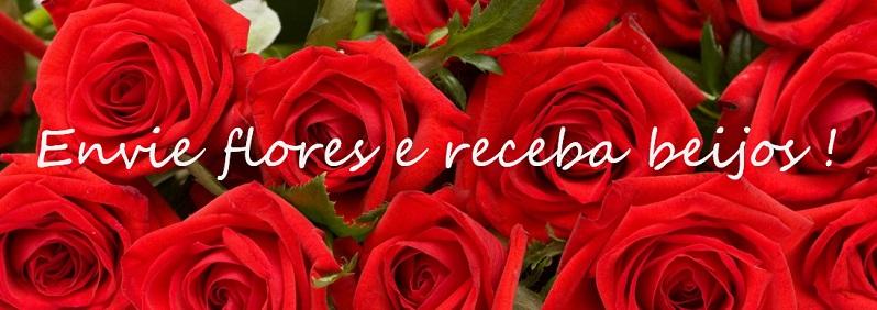 Envie Flores e Receba Beijos