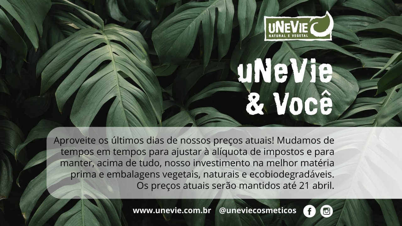 uNeVie & você