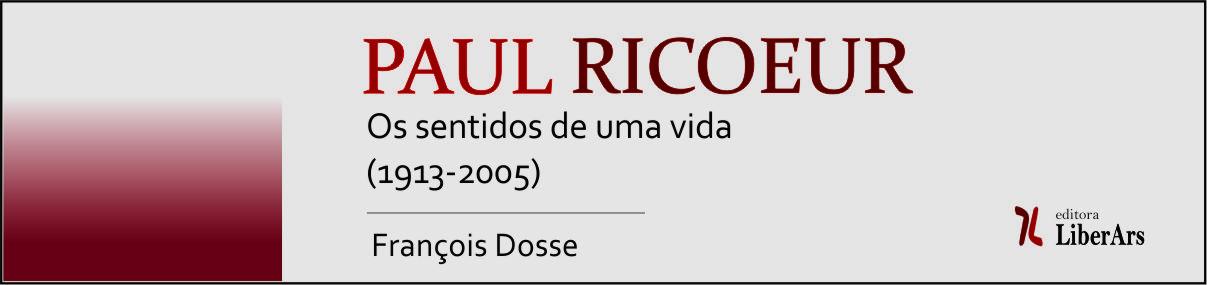 Paul Ricoeur: os sentidos de uma vida (1913-2005)