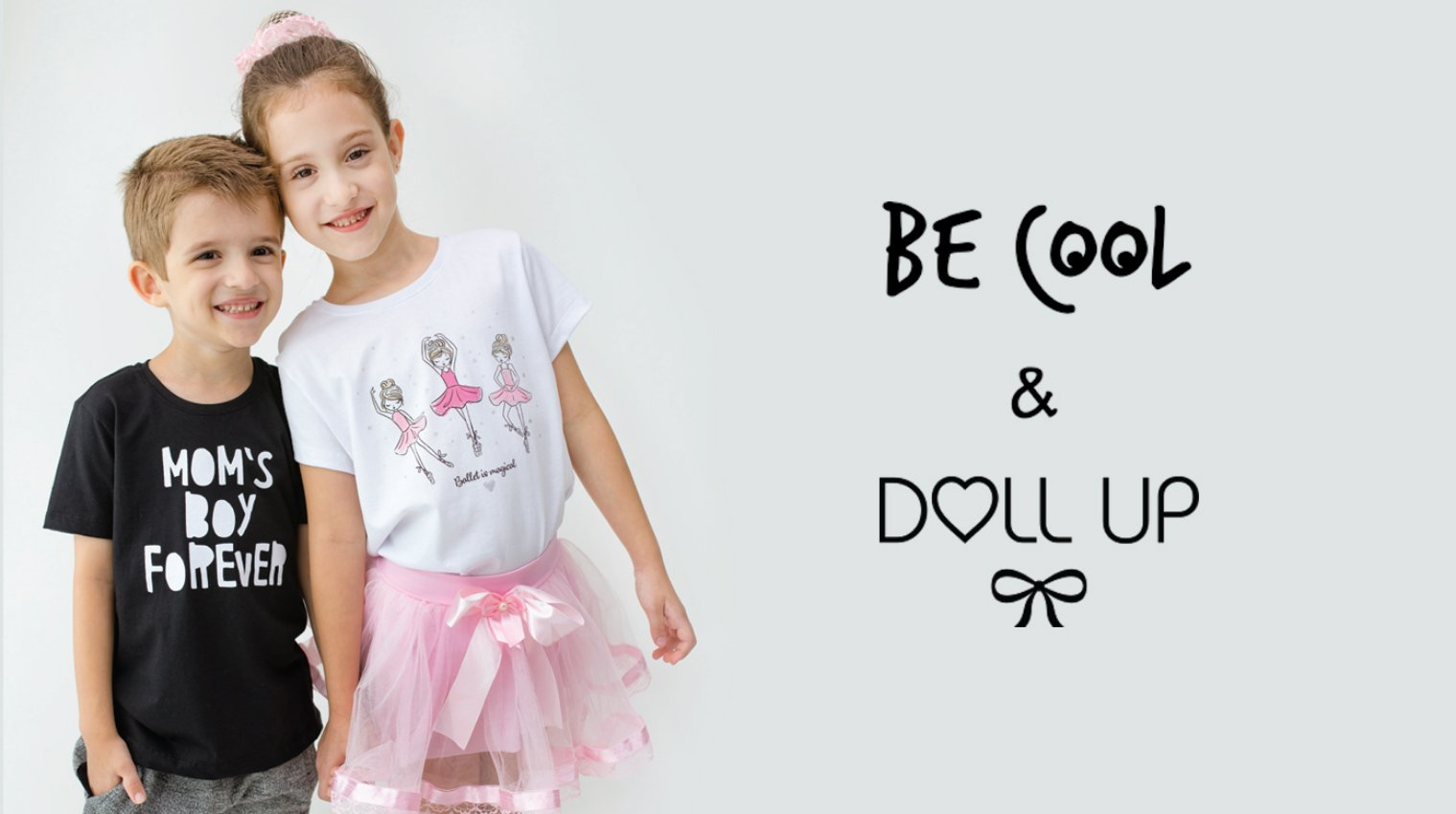 Doll up e Be cool