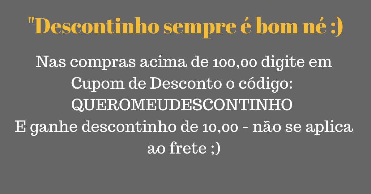 Campanha Descontinho sempre é bom né :)