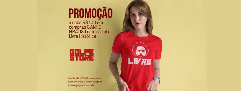 Cada 100 vale 1 camisa Lula Livre