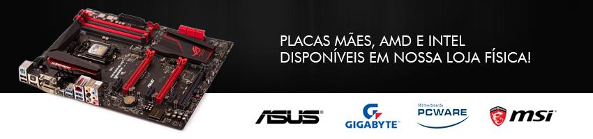 Placa Mãe Intel e AMD