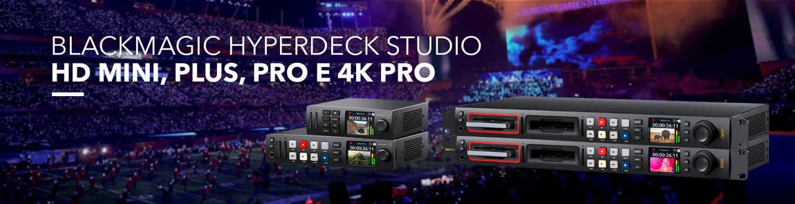 Hyperdeck Studio HD e 4k