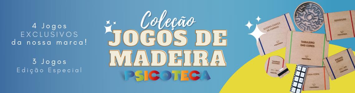 Jogos Exclusivos de Madeira