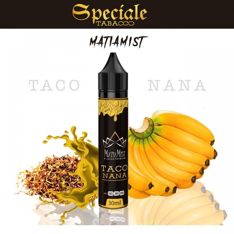 Líquido Taco Nana - Speciale Tobacco - Matiamist