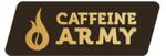 Caffeine Army