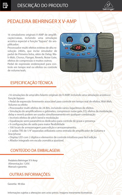 """16 simuladores originais V-AMP de amplificação/caixas, incluindo uma simulação acústica especial e função """"bypass"""" do amplificador; Processador multi-efeitos estéreo de alta resolução 24bits, que inclui simulador de pedal de Primeira linha, além de Delay, Wah-Wah, Chorus, Flanger, Reverb, Noise Gate, efeitos de compressão e muitos outros; Pedal de expressão endereçável para controle em tempo real ou efeitos ou controle de volume/wah;  ESPECIFICAÇÃO TÉCNICA  •16 simulações de amp/alto-falante originais do V-AMP, incluindo uma simulação acústica e função bypass • Pedal de expressão livremente associável para controle em tempo real de efeitos, Wah Wah, Volume ou efeito • Processador multi-efeitos de 24-Bits, incluindo vários logaritmos de efeitos. • Simulação de amplificadores e gabinetes, compressor noise gate, EQ, efeitos de modulação, delay e reverb podem ser usados simultaneamente em qualquer combinação • Incríveis efeitos de pitch bend e modulação • Equalização semi paramétricos dedicados para controle de grave e presença • 9 configurações de saída para maior flexibilidade • 100 locais de armazenagem para edição e armazenamento. • 2 saídas TRS de 1/4"""" separadas utilizáveis como entrada de amplificador de Guitarra e line/phone • Display LED com 2 dígitos e elementos de controle intuitivos para fácil edição • Afiador integrado em escala cromática ajustável."""