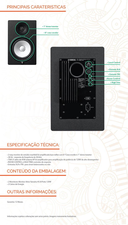 """Monitor de estúdio """"near-field"""" (campo próximo) de duas vias no formato """"bass-reflex"""" (refletora de graves) com alto-falante de 8'' e tweeter com domo de 1''. Especificações General specifications Speaker type2-way bi-amp powered studio monitor Frequency range (-10dB)38Hz - 30kHz ComponentsLF8"""