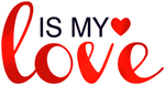 Is My Love