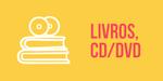 LIVROS, CD/DVD