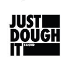 JUST DOUGH IT E-LIQUIDS