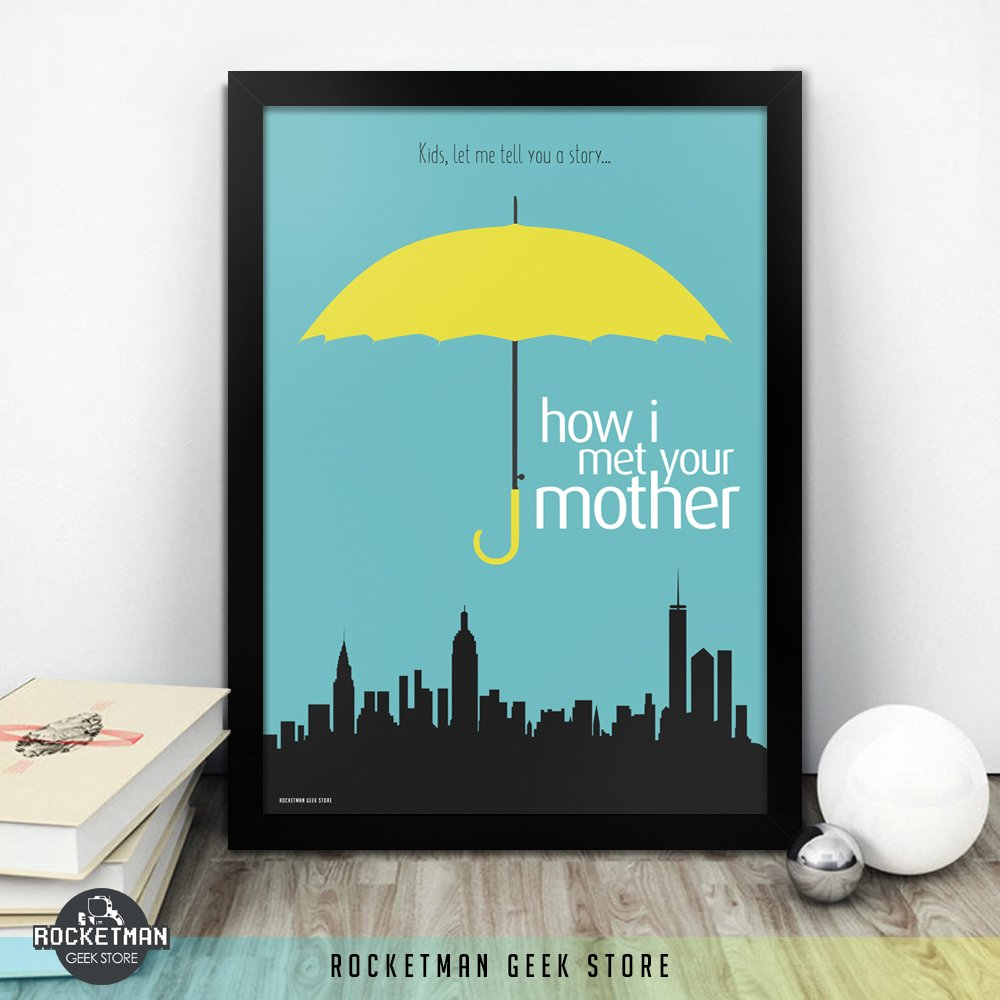 POSTER HOW I MET YOUR MOTHER LOJA ROCKETMAN