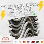 Telha ondulada Fibrocimento Eternit , Brasilit , imbralit  2.44 x 1.10 (5mm) Compositor Ind Porto Suapé Ipojuca