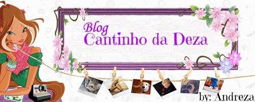 Blog Cantinho da Deza