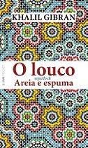 LOUCO SEGUIDO DE AREIA E ESPUMA, O - POCKET