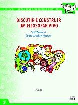 3º ANO - Discutir e Construir um Filosofar Vivo - 7ª Ed.